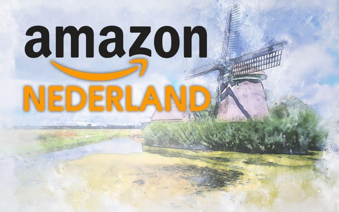 Amazon start Nederlandse tak vanaf 15 maart 2020: inspringen of laten gaan?