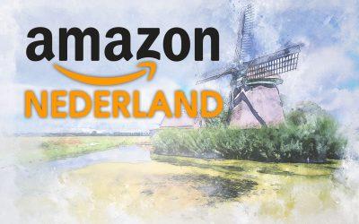 Amazon start Nederlandse tak vanaf 12 maart 2020: aanmelden als verkoper of laten gaan?